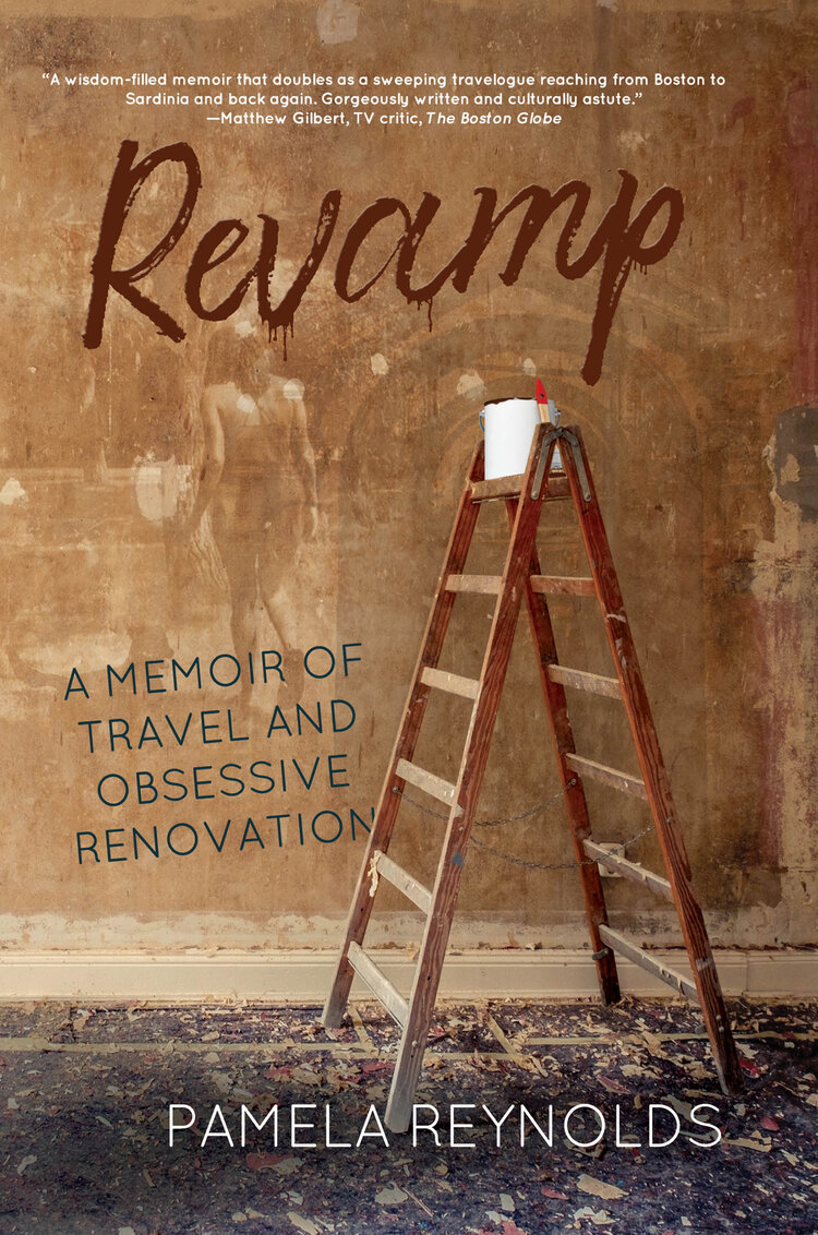 Revamp: A Memoir of Travel and Obsessive Renovation