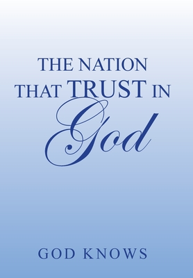 The Nation That Trust in God