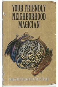 Your Friendly Neighborhood Magician