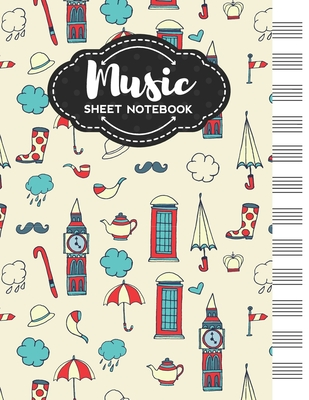 Music Sheet Notebook: Blank Staff Manuscript Paper with Great Britain Themed Cover Design