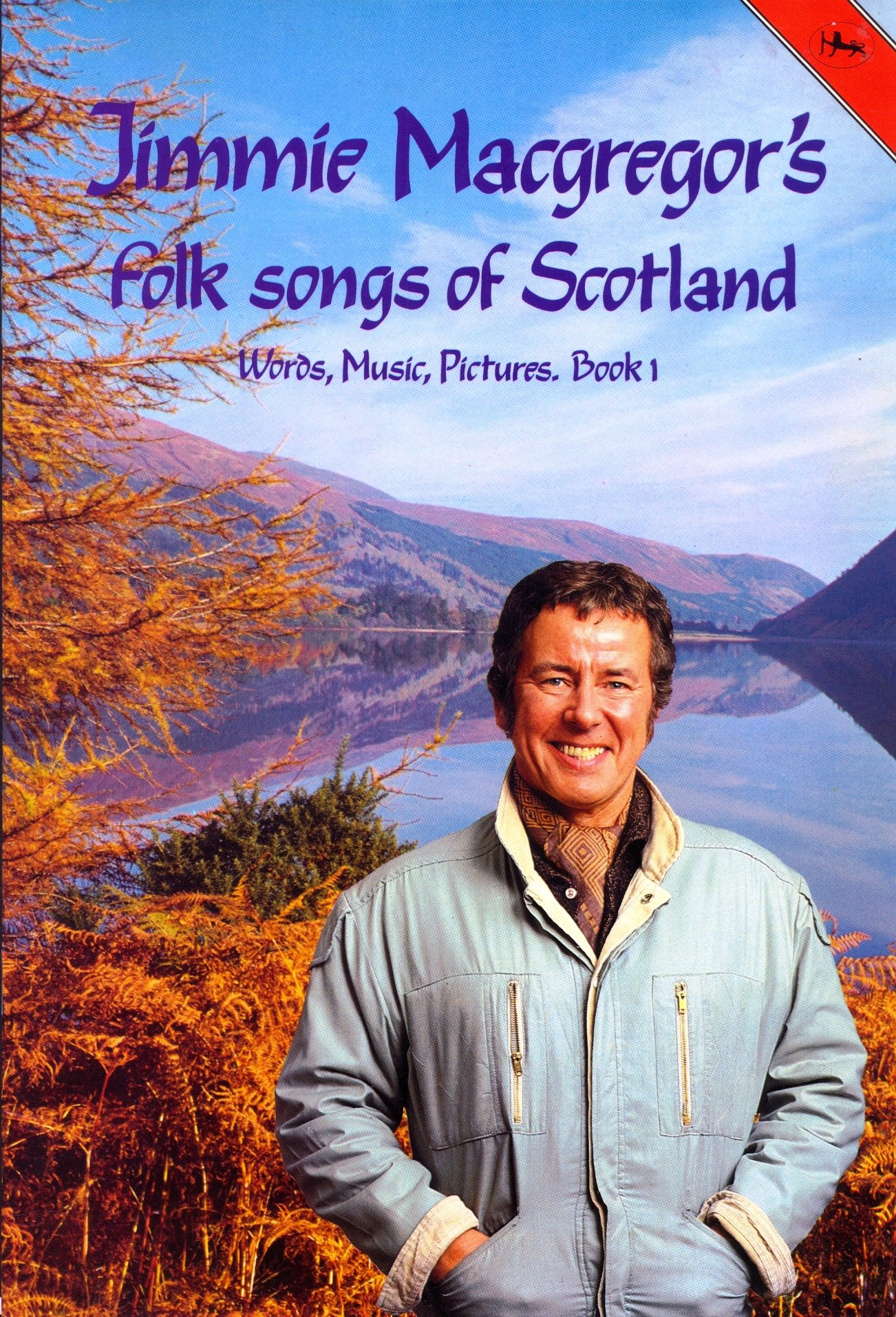 Folk Songs of Scotland: Words, Music, Pictures, Book 1