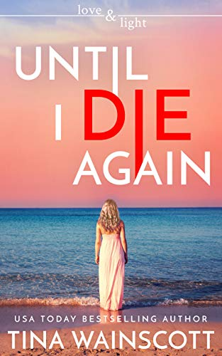 Until I Die Again (Soul Change #1)