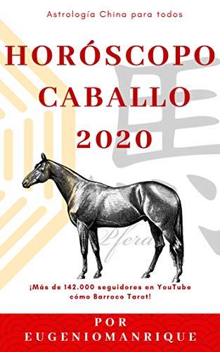 Horóscopo chino caballo 2020: Un año de oportunidades