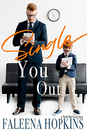 Single You Out (Tuck Yes #1)