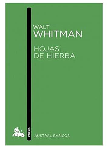 Walt Whitman - Hojas de Hierba 1855