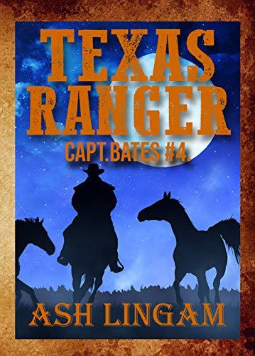 Texas Ranger 4: A Western Adventure