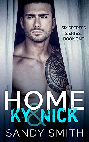 Home: Ky & Nick (Six Degrees #1)