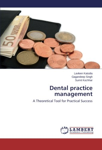 Dental practice management: A Theoretical Tool for Practical Success