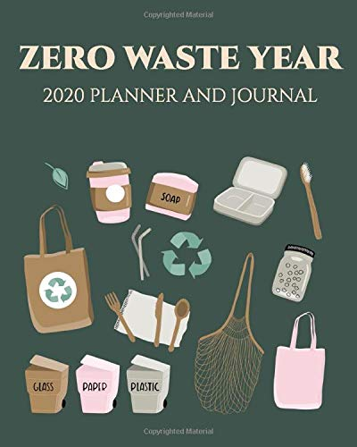 Zero waste year 2020 Planner and Journal: Plastic free, sustainable living, calendar 2020. Tips on eco-living. Save the earth, Zero waste journal, earth day, eco gift, eco notebook