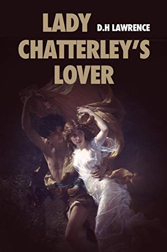 Lady Chatterley's Lover: Premium Ebook