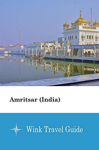 Amritsar (India) - Wink Travel Guide