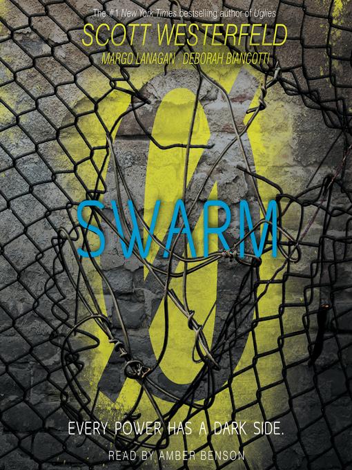 Swarm (Zeroes #2)