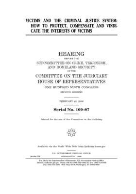Victims and the criminal justice system: how to protect, compensate and vindicate the interests of victims