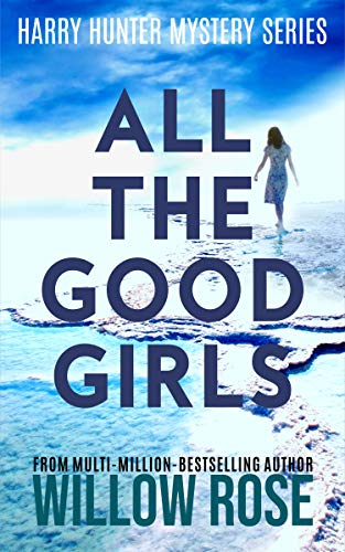 All the Good Girls (Harry Hunter Mystery, #1)