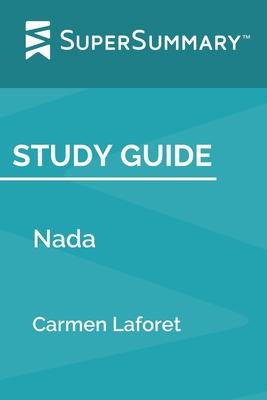 Study Guide: Nada by Carmen Laforet