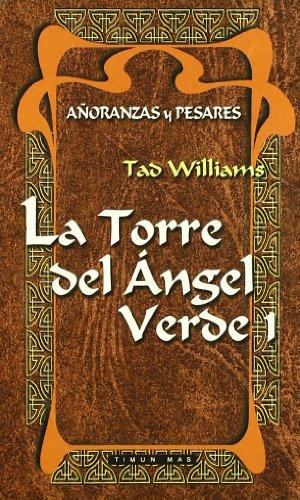 LA TORRE DEL ANGEL VERDE 1 (AÃ'ORANZAS Y PESARES BOLSILLO 07) FANTASIA EPICA