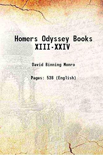 Homer's Odyssey, books XIII-XXIV; 1901 [Hardcover]