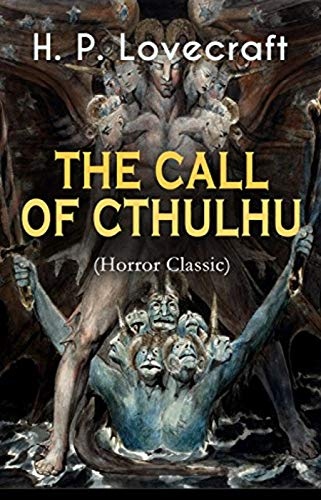 Call of Cthulhu - H.P. Lovecraft: Annotated
