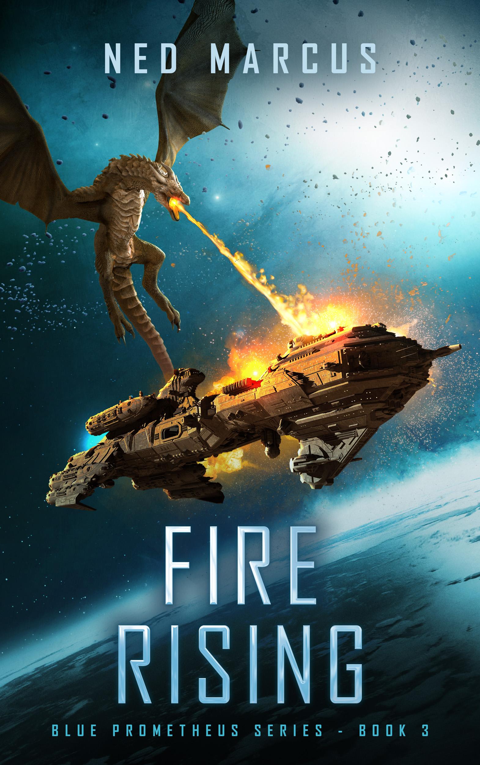 Fire Rising (Blue Prometheus, #3)