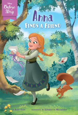 Disney Before the Story: Anna Finds a Friend