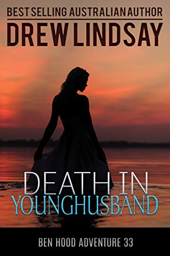 Death in Younghusband (Ben Hood Thirllers Book 33)