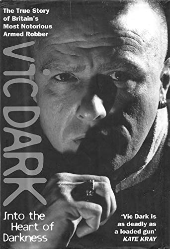 Vic Dark: Into the Heart of Darkness