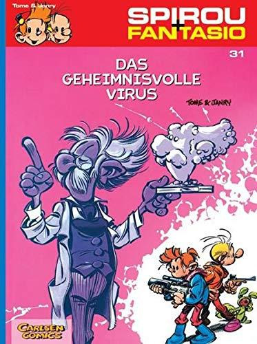 Spirou und Fantasio 31. Das geheimnisvolle Virus