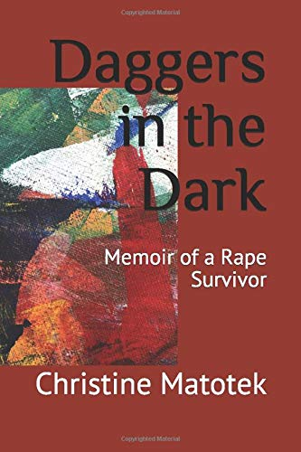 Daggers in the Dark: Memoir of a Rape Survivor