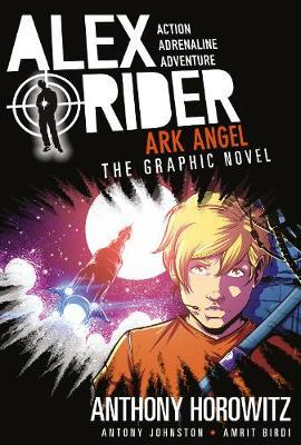 Ark Angel: The Graphic Novel (Alex Rider: The Graphic Novels, #6)