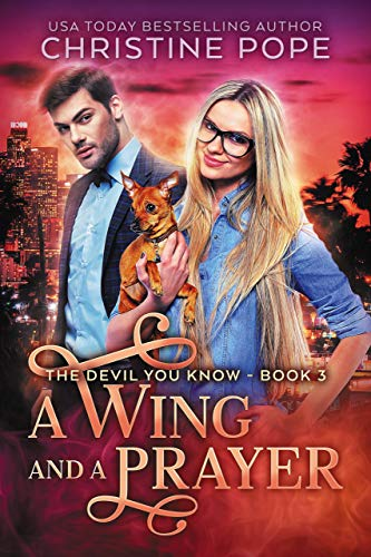 A Wing and a Prayer (The Devil You Know Book 3)