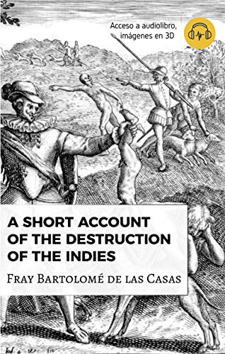 Short Account of the Destruction of the Indies (Universal Classics Book 1)