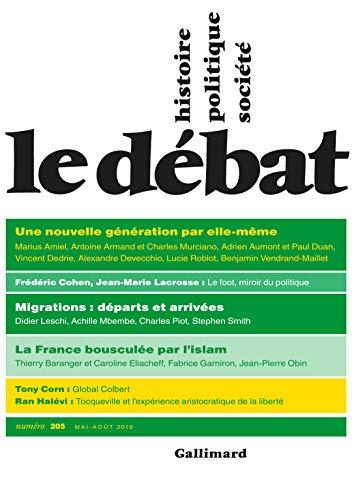 Le Débat N° 205 (mai-août 2019) (REVUE LE DEBAT)