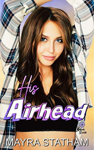 His Airhead (Kappa Sweets #3)