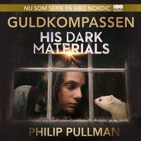 Guldkompassen (His Dark Materials, #1)