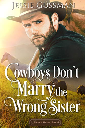 The Cowboy's Marriage Mistake