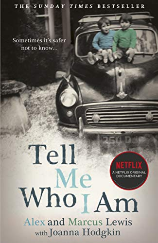 Tell Me Who I Am: Sometimes it's Safer Not to Know: Now a major Netflix documentary