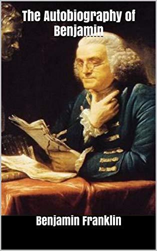The Autobiography of Benjamin
