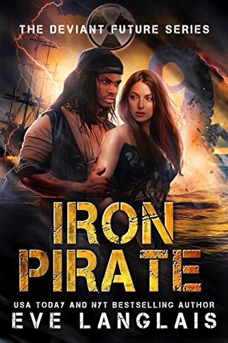 Iron Pirate (The Deviant Future #5)