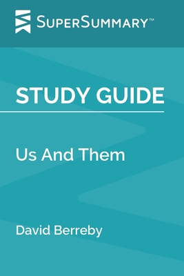 Study Guide: Us And Them by David Berreby