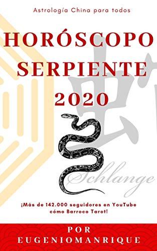 Horóscopo chino serpiente 2020: Un año de oportunidades