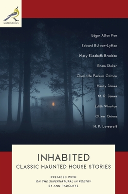 Inhabited: Classic Haunted House Stories