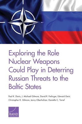 Exploring the Role Nuclear Weapons Could Play in Deterring Russian Threats to the Baltic States