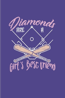 Diamonds Are A Girl's Best Friend: Baseball Quote 2020 Planner Weekly & Monthly Pocket Calendar 6x9 Softcover Organizer For Softball Girls & Pitcher Fans