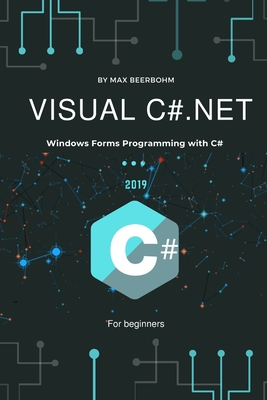 Visual C#.NET: Windows Forms Programming with C#