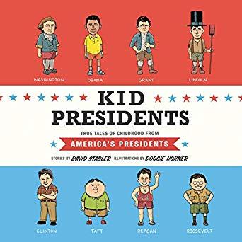 Kid Presidents: True Tales of Childhood from America's Presidents (Kid Legends, #1)