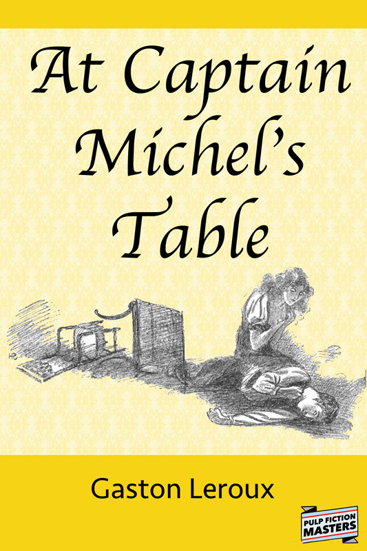 At Captain Michel's Table