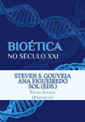 Bioética no Século XXI