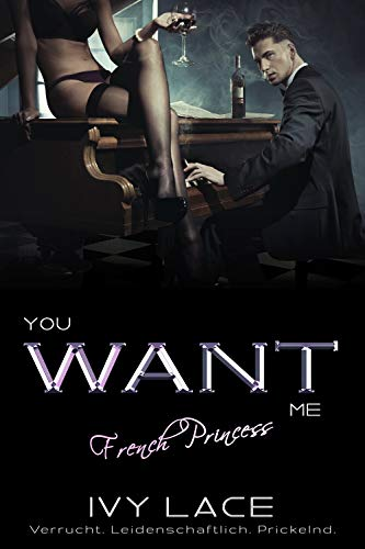 You Want Me, French Princess! (San Colina Love 2)