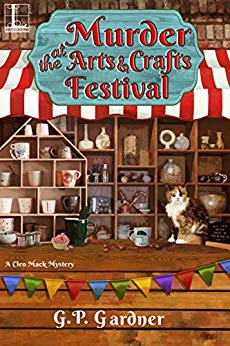 Murder at the Arts and Crafts Festival (Cleo Mack #3)