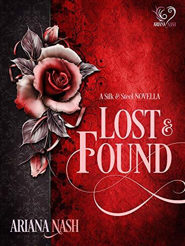 Lost & Found (Silk & Steel #3.5)